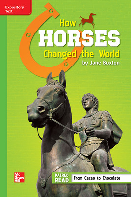 Reading Wonders Leveled Reader How Horses Changed the World: Beyond Unit 5 Week 3 Grade 6