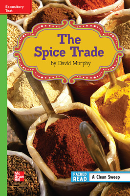 Reading Wonders Leveled Reader The Spice Trade: Beyond Unit 6 Week 1 Grade 6