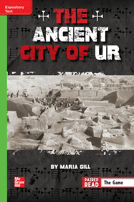 Reading Wonders Leveled Reader The Ancient City of Ur: Beyond Unit 6 Week 4 Grade 6