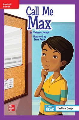 Reading Wonders Leveled Reader Call Me Max: ELL Unit 1 Week 1 Grade 6