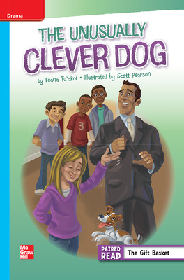 Reading Wonders Leveled Reader The Unusually Clever Dog: On-Level Unit 4 Week 2 Grade 5