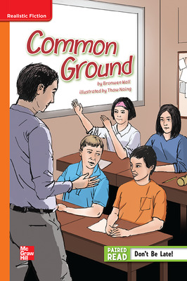 Reading Wonders Leveled Reader Common Ground: Approaching Unit 3 Week 1 Grade 6