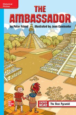 Reading Wonders Leveled Reader The Ambassador: On-Level Unit 2 Week 3 Grade 6