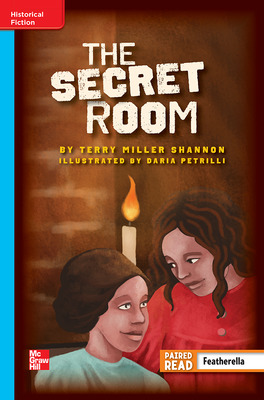 Reading Wonders Leveled Reader The Secret Room: On-Level Unit 5 Week 2 Grade 6