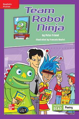 Reading Wonders Leveled Reader Team Robot Ninja: ELL Unit 4 Week 5 Grade 6