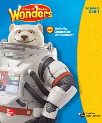 Reading Wonders, Grade 6, Teacher's Edition, Vol. 1