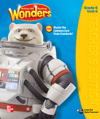 Reading Wonders, Grade 6, Teacher's Edition, Vol. 6