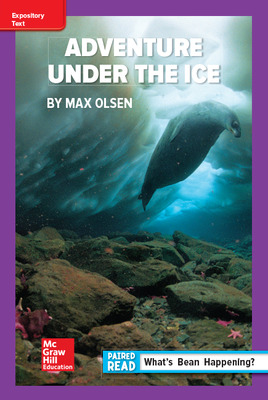 Reading Wonders Leveled Reader Adventure Under the Ice: ELL Unit 6 Week 3 Grade 6