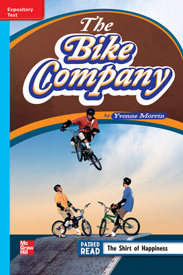Reading Wonders Leveled Reader The Bike Company: On-Level Unit 6 Week 4 Grade 4
