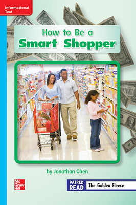 Reading Wonders Leveled Reader How to Be a Smart Shopper: On-Level Unit 6 Week 4 Grade 2