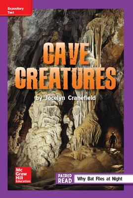 Reading Wonders Leveled Reader Cave Creatures: ELL Unit 6 Week 3 Grade 5