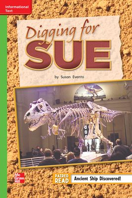 Reading Wonders Leveled Reader Digging for Sue: Beyond Unit 6 Week 3 Grade 2
