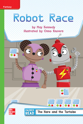 Reading Wonders Leveled Reader Robot Race: Beyond Unit 1 Week 1 Grade 3
