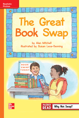 Reading Wonders Leveled Reader The Great Book Swap: Approaching Unit 5 Week 2 Grade 3