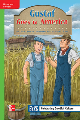 Reading Wonders Leveled Reader Gustaf Goes to America: Beyond Unit 2 Week 2 Grade 3