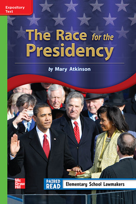 Reading Wonders Leveled Reader The Race for the Presidency: Beyond Unit 2 Week 3 Grade 3