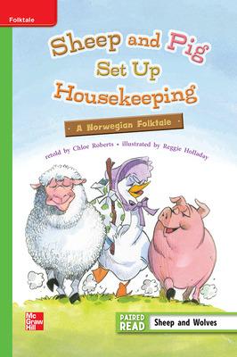 Reading Wonders Leveled Reader Sheep and Pig Set Up Housekeeping: Beyond Unit 3 Week 1 Grade 3