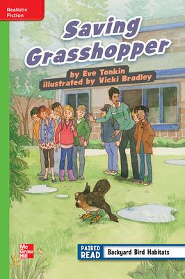 Reading Wonders Leveled Reader Saving Grasshopper: Beyond Unit 1 Week 2 Grade 4