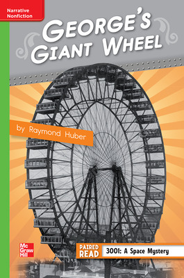 Reading Wonders Leveled Reader George's Giant Wheel: Beyond Unit 1 Week 4 Grade 4