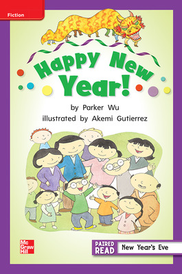 Reading Wonders Leveled Reader Happy New Year!: ELL Unit 1 Week 2 Grade 2