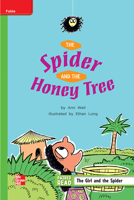 Reading Wonders Leveled Reader The Spider and the Honey Tree: Beyond Unit 2 Week 2 Grade 2