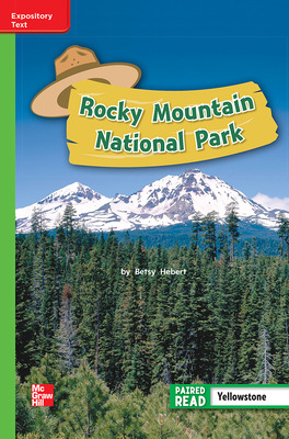 Reading Wonders Leveled Reader Rocky Mountain National Park: Beyond Unit 4 Week 1 Grade 2