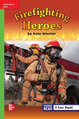 Reading Wonders Leveled Reader Firefighting Heroes: Beyond Unit 5 Week 3 Grade 3