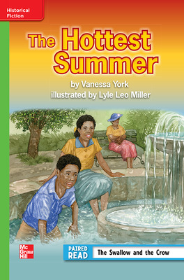 Reading Wonders Leveled Reader The Hottest Summer: Beyond Unit 6 Week 2 Grade 3