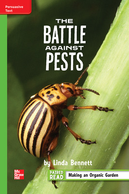 Reading Wonders Leveled Reader The Battle Against Pests: Beyond Unit 3 Week 5 Grade 4