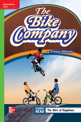 Reading Wonders Leveled Reader The Bike Company: Beyond Unit 6 Week 4 Grade 4