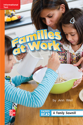 Reading Wonders Leveled Reader Families at Work: Approaching Unit 1 Week 5 Grade 2