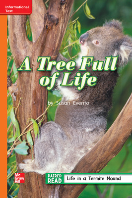 Reading Wonders Leveled Reader A Tree Full of Life: Approaching Unit 2 Week 3 Grade 2