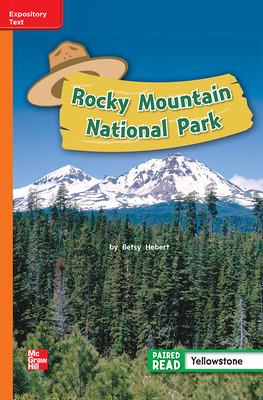 Reading Wonders Leveled Reader Rocky Mountain National Park: Approaching Unit 4 Week 1 Grade 2