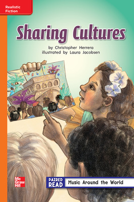 Reading Wonders Leveled Reader Sharing Culture: Approaching Unit 4 Week 3 Grade 2