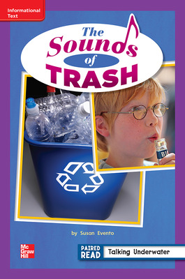 Reading Wonders Leveled Reader The Sounds of Trash: ELL Unit 3 Week 5 Grade 2