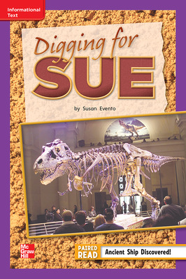 Reading Wonders Leveled Reader Digging for Sue: ELL Unit 6 Week 3 Grade 2