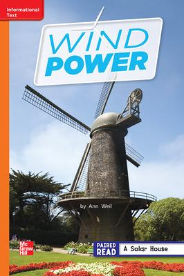 Reading Wonders Leveled Reader Wind Power: Approaching Unit 6 Week 2 Grade 2