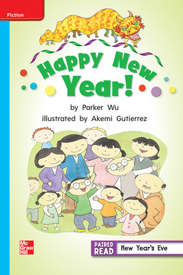 Reading Wonders Leveled Reader Happy New Year!: On-Level Unit 1 Week 2 Grade 2