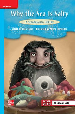 Reading Wonders Leveled Reader Why the Sea is Salty: A Scandinavian Folktale: On-Level Unit 4 Week 1 Grade 3