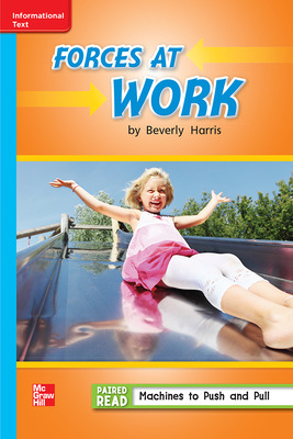 Reading Wonders Leveled Reader Forces at Work: On-Level Unit 3 Week 1 Grade 2