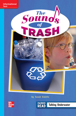 Reading Wonders Leveled Reader The Sounds of Trash: On-Level Unit 3 Week 5 Grade 2