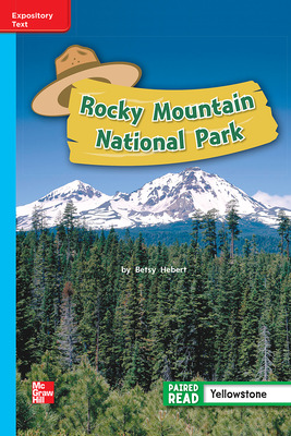 Reading Wonders Leveled Reader Rocky Mountain National Park: On-Level Unit 4 Week 1 Grade 2