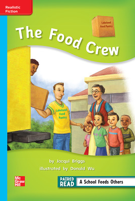 Reading Wonders Leveled Reader The Food Crew: On-Level Unit 5 Week 1 Grade 2