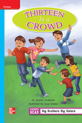 Reading Wonders Leveled Reader Thirteen Is a Crowd: On-Level Unit 5 Week 2 Grade 2