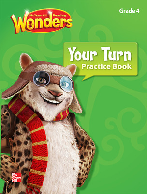 Reading Wonders, Grade 4, Your Turn Practice Book