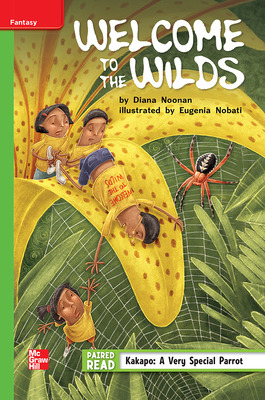 Reading Wonders Leveled Reader Welcome to the Wilds: Beyond Unit 3 Week 2 Grade 5