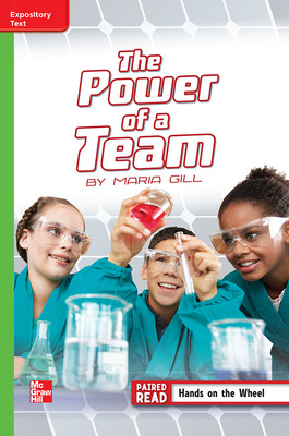 Reading Wonders Leveled Reader The Power of a Team: Beyond Unit 3 Week 4 Grade 5