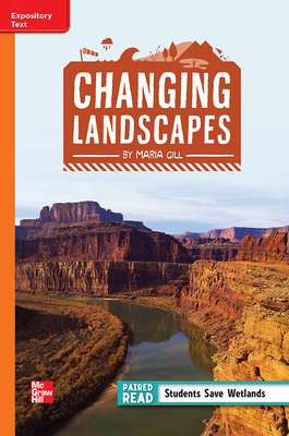 Reading Wonders Leveled Reader Changing Landscapes: Approaching Unit 1 Week 3 Grade 4