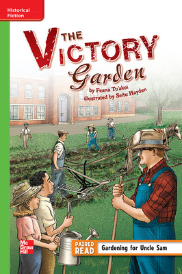 Reading Wonders Leveled Reader The Victory Garden: Beyond Unit 6 Week 1 Grade 5
