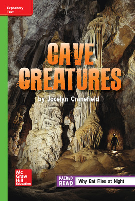 Reading Wonders Leveled Reader Cave Creatures: Beyond Unit 6 Week 3 Grade 5